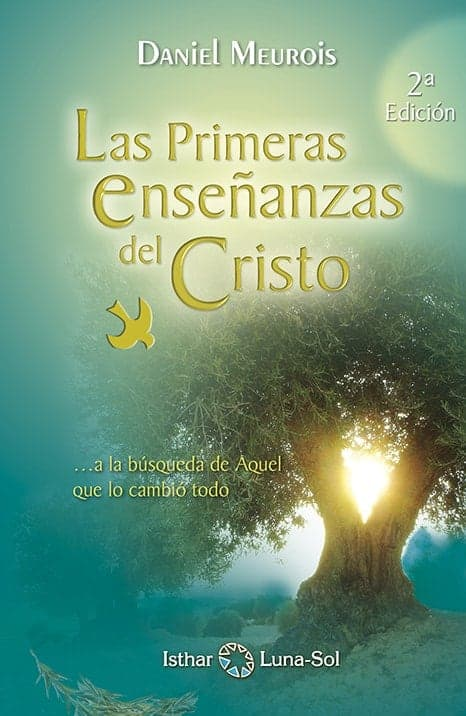LES ENSEIGNEMENTS PREMIERS DU CHRIST